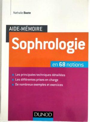 Aide-memoire-Sophrologie-Baste-68-Notions