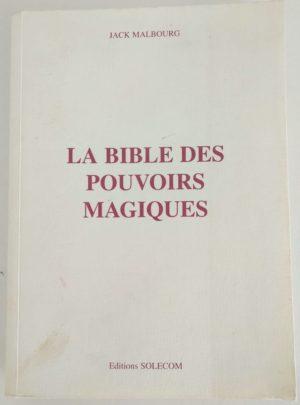 Bible-pouvoirs-magiques-Malbourg