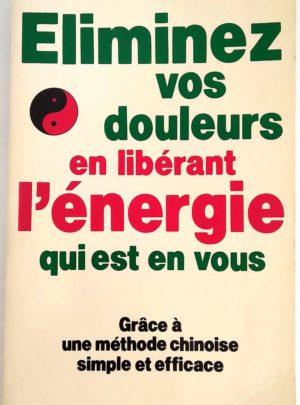 Eliminez-douleurs-energie-methode-chinoise-Frontin