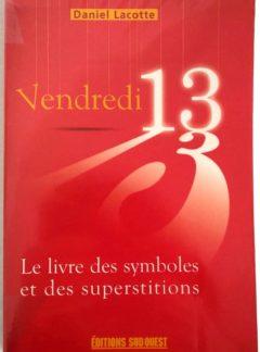 Vendredi-13-livre-symboles-superstitions-Lacotte