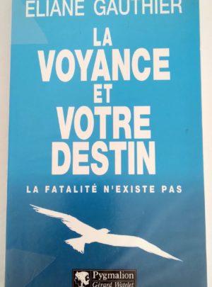 Voyance-destin-Fatalite-Gauthier