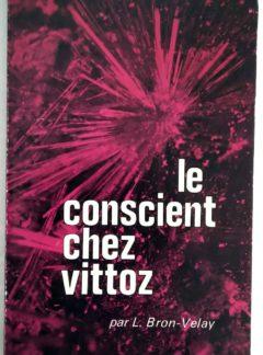 conscient-Vittoz-Bron-Velay