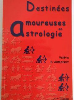 destinees-amoureuses-astrologie-armandy