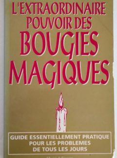 L'extraordinaire pouvoir des bougies magiques – Cécile DONNER