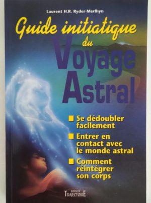 guide-initiatique-voyage-astral-Ryder-Merlyn