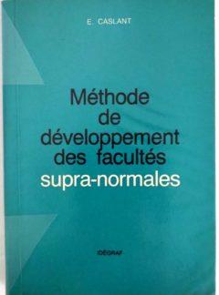 Méthode de développement des facultés supranormales – E. CASLANT