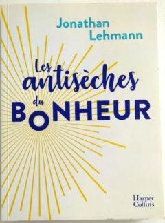 anti-seches-bonheur-johnatan-lehmann