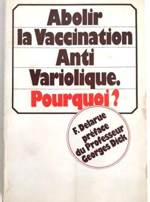 abolir-vaccination-antivariolique-delarue