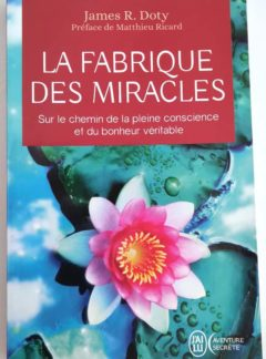 fabrique- miracles-james-doty