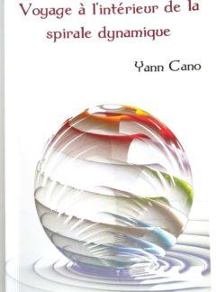 yann-cano-voyage-interieur-spirale-dynamique-dedicace
