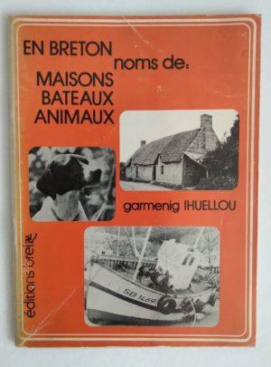 Breton-nom-maisons-bateaux-animaux-Ihuellou