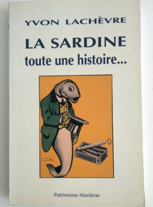 Lachevre-sardine-Histoire