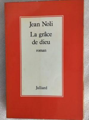 Noli-la-grace-de-dieu