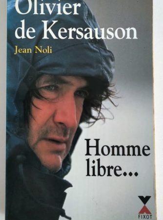 Olivier-de-Kersauson-Jean-Noli-Homme-Libre
