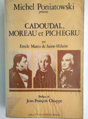 St-Hilaire-Poniatowski-Cadoudal-Moreau-Pichegru
