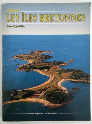 Henri-Queffelec-Aimer-Iles-Bretonnes