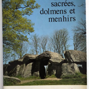 Pierres-Sacrees-Dolmens-Menhirs-1