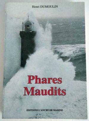 Phares-Maudits-Henri-Dumoulin-1