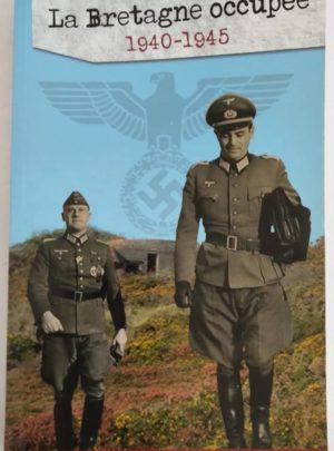 BRETAGNE-OCCUPEE-1940-1945-ERIC-RONDEL