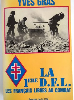 francais-libres-combat-1ere-DFL-Yves-Gras