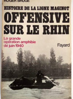 offensive-rhin-bruge-ligne-maginot