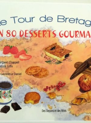 tour-bretagne-80-desserts-gourmands-chappell-giffo