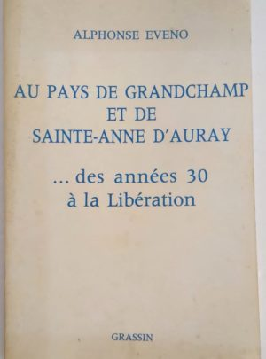 Eveno-Pays-grandchamp-sainte-anne-auray-1930-liberation