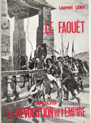 Faouet-sous-revolution-empire-Laurent-Lena