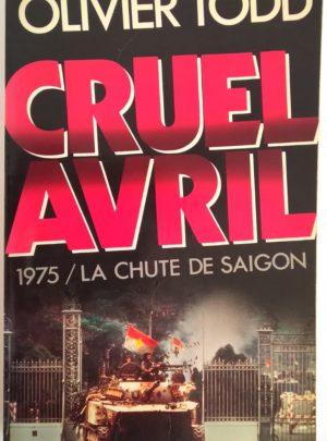cruel-avril-1975-chute-saigon-todd