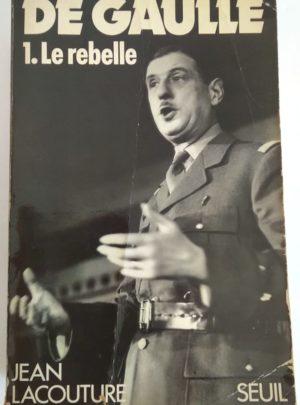 de-gaulle-1-rebelle-lacouture
