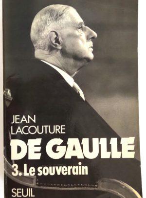 de-gaulle-3-souverain-lacouture
