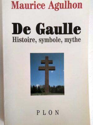 de-gaulle-agulhon-histoire-symbole-mythe
