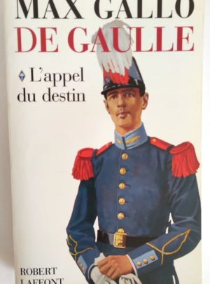 de-gaulle-appel-destin-max-gallo