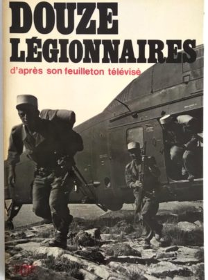 douze-legionnaires-bonnecarrere