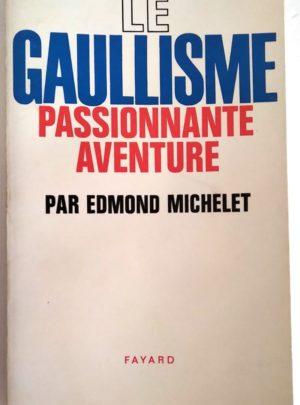 gaullisme-passionnante-aventure-michelet