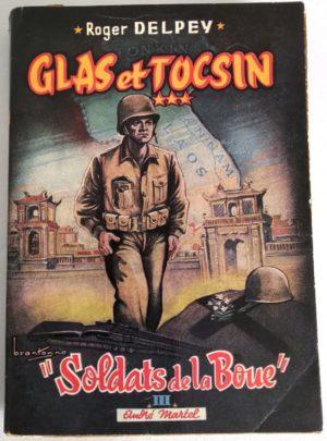 glas-tocsin-soldats-boue-delpey