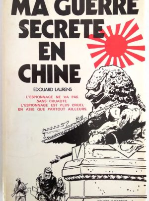 guerre-secrete-chine-laurens