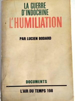 humiliation-guerre-indochine-bodard
