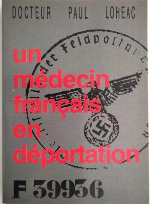 medecin-francais-deportation-docteur-loheac