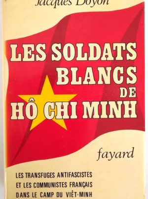 soldats-blancs-ho-chi-minh-doyon