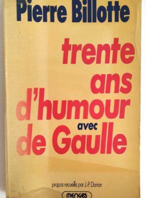 trente-ans-humour-de-gaulle-billotte-1