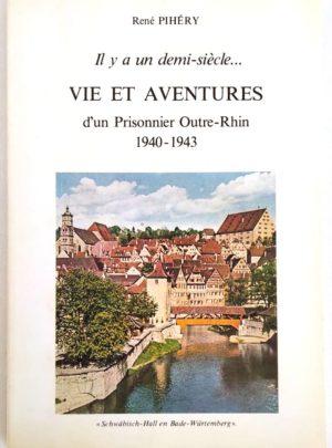 vie-prisonnier-outre-rhin-pihery