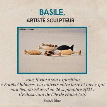 forets-oubliees-terre-mer-expo-tabouelle-sculpteur Houat eclosarum